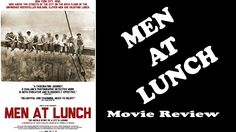 Men At Lunch - Movie Review