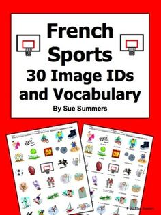 French Sports 30 Vocabulary Image IDs Worksheet by Sue Summers - Students identify 30 sports clipart images. The file can also be used to play classroom vocabulary games.
