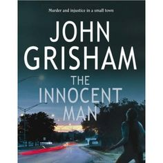 The Innocent Man by John Grisham. I had to read this for a class but it was truly an awesome read. Didn't feel much like homework.