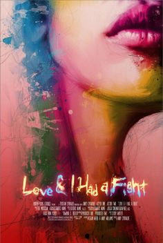 Love & I Had A Fight Short Film Poster