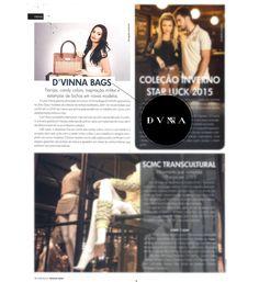 A Revista Sucesso SA, que destaca novos empreendedores, editou um especial de moda com a nova coleção da DVNNA em evidência. Amamos!