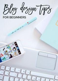 blog design tips for beginners  #RePin by AT Social Media Marketing - Pinterest Marketing Specialists ATSocialMedia.co.uk
