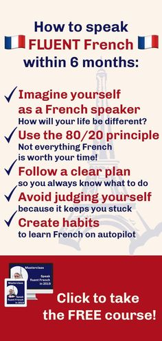 How to learn French fast? Thanks to this free course, you will learn all the strategies that I use with my French learning coaching clients. These strategies will help you become fluent in French within a few months. How would you like to speak French fl French Language Lessons, French Language Learning, Learning Spanish, Learning French, Foreign Language, French Language Course, Free French Lessons, French Tips, French Chic