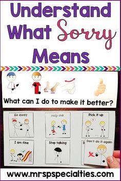 Understanding what it means to be sorry can be an abstract concept for students with autism and other related disabilities. Here is an approach with visuals to help break it down and make it meaningful for students. Teaching Special Education, Teaching Social Skills, Social Emotional Learning, Student Teaching, Teaching Kids, Autism Activities, Autism Resources, Sorting Activities, Time Activities