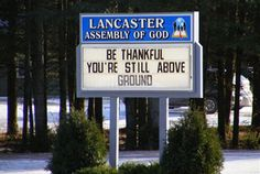 always something to be thankful for...although heaven would be very good too!