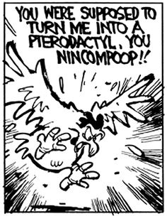 Things Calvin Has Been, vol. 17 Calvin Und Hobbes, Calvin And Hobbes Comics, The Jersey Devil, Sunday Paper, Thats All Folks, Wit And Wisdom, One Liner, Room Posters, Fun Comics