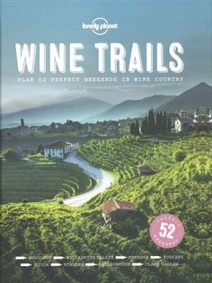 Lonely Planet: The world's leading travel guide publisher Discover the world's finest wine-touring regions with the first book in Lonely Planet's Perfect Weekends series. Detailed itineraries recommen