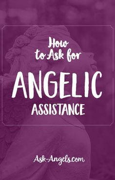 How to Ask for Angelic Assistance