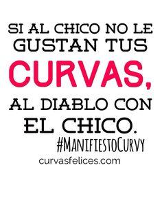 If the boy doesn't like the curves, f*ck the boy! Curvasfelices.com #blog #curvas #curvy #curvywomen #mexico #curvasfelices Signs, Boys, Mexico, Weights, Curves, Jokes, Baby Boys, Shop Signs, Senior Boys