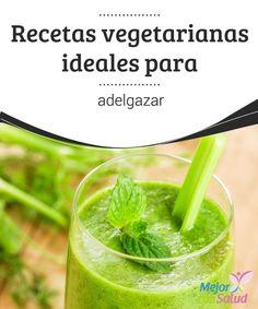 Recetas vegetarianas ideales para adelgazar   En el siguiente artículo te presentamos las mejores recetas vegetarianas para adelgazar fácilmente y sin sacrificio. ¡No te lo pierdas!