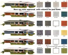Approved color schemes for your home. HA.