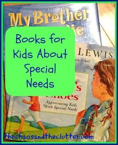 This article lists several children's books for kids that are about special needs. Check it out!
