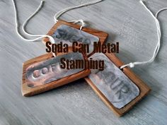DIY Soda Can Metal Stamping | Stow&TellU