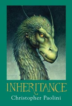 Inheritance.  This is an author that wrote well to start with and improved with each book.