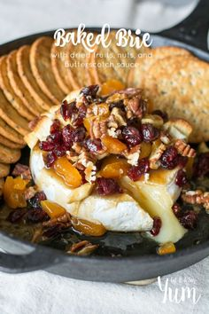 ... baked brie with dried fruit nuts and butterscotch baked brie with