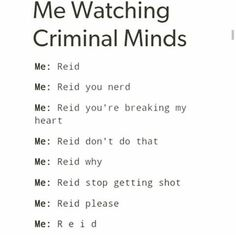 Pretty much me. Criminal Minds Season 3, Watch Criminal Minds, Criminal Minds Memes, Spencer Reid Criminal Minds, Dr Spencer Reid, Crimal Minds, Funny Relatable Quotes, Matthew Gray Gubler, True Crime