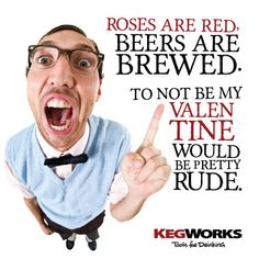 Beer Geek Valentine: Roses are red, beers are brewed...
