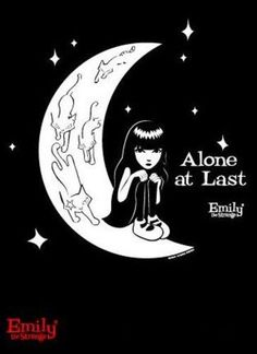 alone but not lonely, no more so than the moon