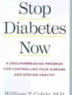 Stop Diabetes Now: A Groundbreaking Program - Free eBook Online