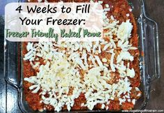 Freezer Friendly Baked Penne (4 Weeks to Fill Your Freezer Day 11) - No Getting Off This Train