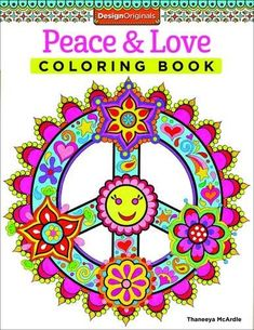 Peace Love Coloring Book Design Originals By Thaneeya