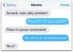 5 správ, ktoré by si (ne)chcela dostať od mamy Funny Images, Funny Pictures, Some Jokes, Funny Pins, Funny Texts, Troll, Haha, Love You, Memes