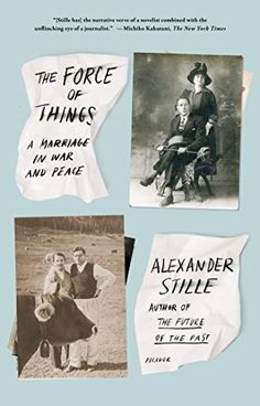 The Force of Things: A Marriage in War and Peace by Alexa... https://www.amazon.com/dp/1250043581/ref=cm_sw_r_pi_dp_x_E7EMyb4KNJ2A4