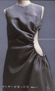 Creative Pattern Cutting - dress with gathered cut out detail; sewing ideas; draping; fashion design // Pattern Magic, Tomoko Nakamichi