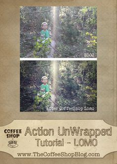 CoffeeShop Action UnWrapped:  Lomo Tutorial for Photoshop and PSE