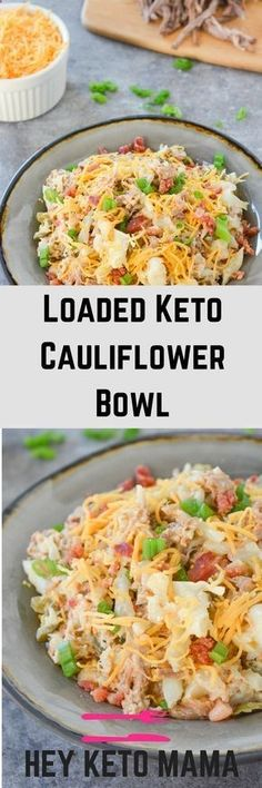 This loaded keto cauliflower bowl is a rich and flavorful, filling meal that will remind you of a baked potato! via Hey Keto Mama