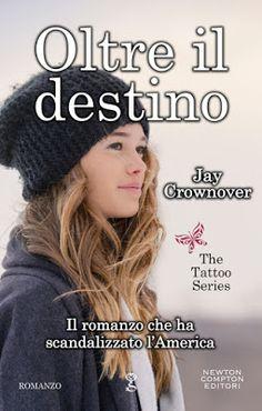 Romance and Fantasy for Cosmopolitan Girls: OLTRE IL DESTINO di Jay Crownover