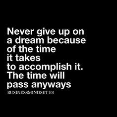 Stop putting off your dreams. #justdoit by businessmindset101