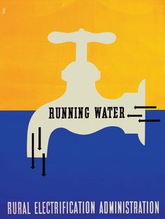 """PG269 """"Running Water - Rural Electrification Administration"""" Poster by Lester Beall (1934)"""