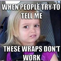 The FACE say's it all lol!!! The Products Work! The Wraps Work, you just have to try them for yourself!