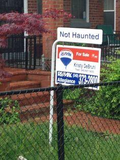 Not haunted.... Seems legit...