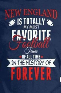 Love the Patriots forever!!!!