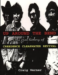 For the Record 7: Up around the Bend: The Oral History Of Creedence Clearwater Revival (For the Record Series Number 7) by Craig Werner, http://www.amazon.com/dp/0380801531/ref=cm_sw_r_pi_dp_cHVRqb1BPCMNS