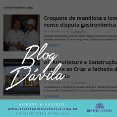 Saudades do Blog Fuxicos Dávila? Dentro da Revista você encontra uma aba que te faz relembrar este formato e conferir todas as notícias postadas em lista!
