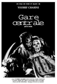 Youssef Chahine : Gare centrale - 1958.