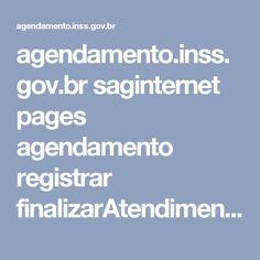 agendamento.inss.gov.br saginternet pages agendamento registrar finalizarAtendimento.xhtml?cid=1