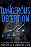 Dangerous Deception (Dangerous Creatures Series #2):   From the world of Beautiful Creatures--a dangerous new tale of love and magic continues in the sequel to Dangerous Creatures. Love is ten kinds a crazy, right?  Let me put it to you this way: If you can get away, run. Don't walk.  Because once you're exposed, you'll never get a Siren outta your head.  Some loves are cursed. Others