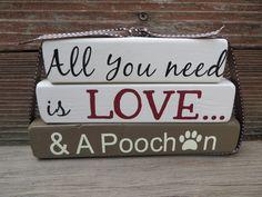Poochon Dog Decor All you need is LOVE Poochon blocks sign