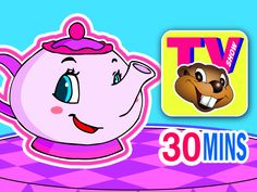 "It's Saturday Morning - Time for a Fresh Episode of the Busy Beavers TV Show! This Week's is called ""I'm a Little Teapot"""