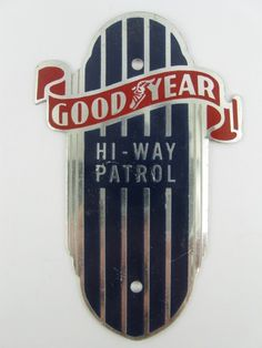 VINTAGE GOODYEAR HI-WAY PATROL BICYCLE HEAD BADGE