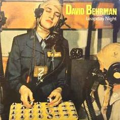 David Behrman - Leapday Night (Vinyl, LP) at Discogs