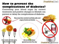 Prevent Diabetes Complications By Following These 8 TipsPositiveMed | Stay Healthy. Live Happy