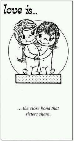 Yep! El estrecho vínculo que compartes con tu hermana...