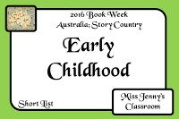 Book Week 2016. SHORT LIST of Early Childhood Books / Miss Jenny's Classroom: Book Week 2016: Short List for Early Childhood