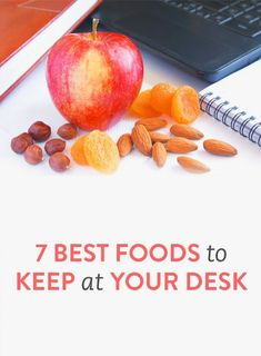 The best snacks to keep at your desk.