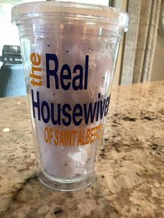 """Drinking cup customized with """"Real Housewives of St. Alberts"""" available in other schools! You can Customize for your school, business, or bridal party! **add customization in comments! **Orders ready"""